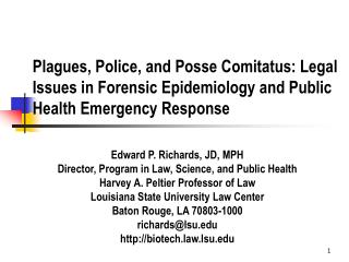 Plagues, Police, and Posse Comitatus: Legal Issues in Forensic Epidemiology and Public Health Emergency Response