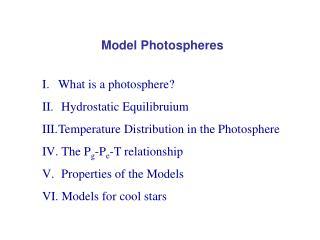Model Photospheres