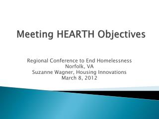 Meeting HEARTH Objectives