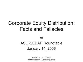 Corporate Equity Distribution: Facts and Fallacies