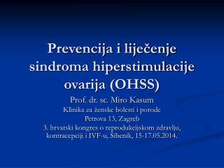 Prevencija i liječenje sindroma hiperstimulacije ovarija (OHSS)