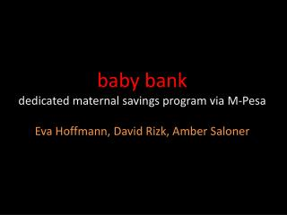 baby bank dedicated maternal savings program via M-Pesa
