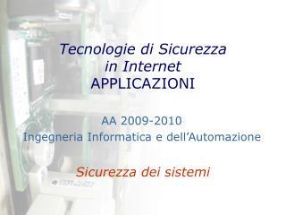 Tecnologie di Sicurezza in Internet APPLICAZIONI