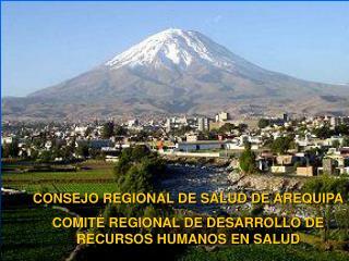 CONSEJO REGIONAL DE SALUD DE AREQUIPA COMITÉ REGIONAL DE DESARROLLO DE RECURSOS HUMANOS EN SALUD