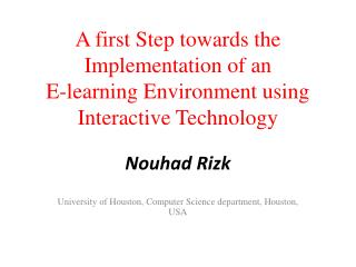 A first Step towards the Implementation of an  E-learning Environment using Interactive Technology