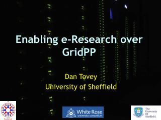 Enabling e-Research over GridPP