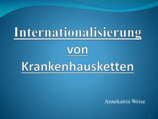 Internationalisierung  von  Krankenhausketten