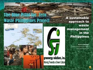 The Blue Print for  Zero  Waste Philippines Project