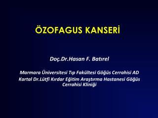 ÖZOFAGUS KANSERİ