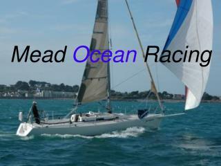 Mead  Ocean  Racing