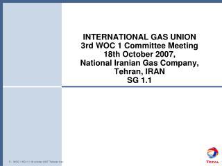 -  WOC 1 SG 1.1 18 october 2007 Teheran Iran