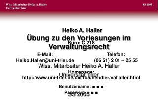 Büro: C 218 E-Mail: Heiko.Haller@uni-trier.de