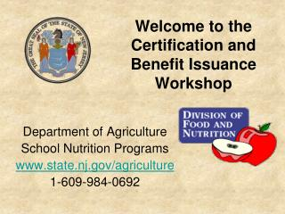 Welcome to the  Certification and Benefit Issuance Workshop