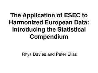 The Application of ESEC to Harmonized European Data: Introducing the Statistical Compendium