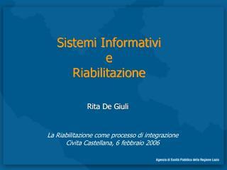 Sistemi Informativi  e  Riabilitazione