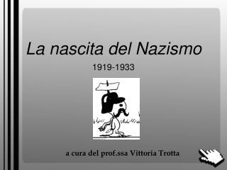 La nascita del Nazismo