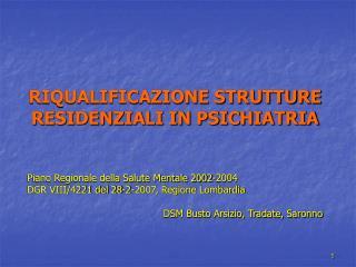 RIQUALIFICAZIONE STRUTTURE RESIDENZIALI IN PSICHIATRIA