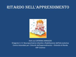 RITARDO NELL'APPRENDIMENTO