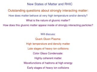 New States of Matter and RHIC