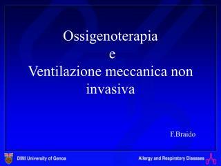 Ossigenoterapia  e  Ventilazione meccanica non invasiva
