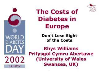 The Costs of Diabetes in Europe