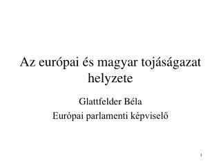 Az európai és magyar tojáságazat helyzete