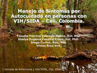 Manejo de Síntomas por Autocuidado en personas con VIH/SIDA – Cali, Colombia.