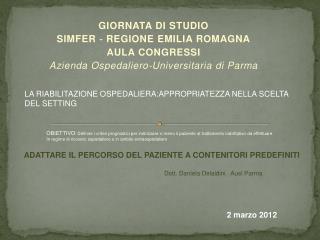 GIORNATA DI STUDIO SIMFER ‐ REGIONE EMILIA ROMAGNA AULA CONGRESSI
