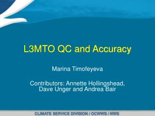 L3MTO QC and Accuracy