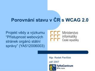 Porovnání stavu v ČR s WCAG 2.0