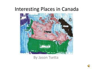 Interesting Places in Canada