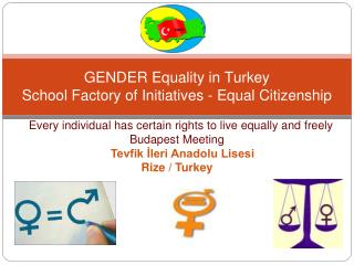 GENDER Equality in Turkey School Factory of Initiatives - Equal Citizenship