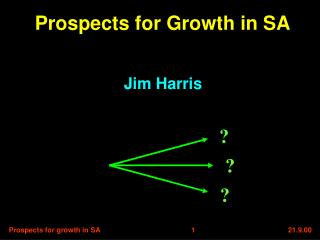 Prospects for Growth in SA