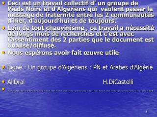 L'ALGERIE du:05/07/1830                   au: 05/07/1962