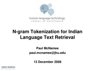 N-gram Tokenization for Indian Language Text Retrieval