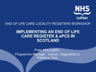 END OF LIFE CARE LOCALITY REGISTERS WORKSHOP