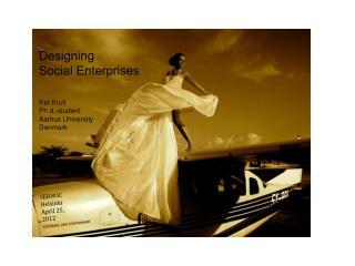 Designing Social Enterprises