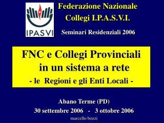 Federazione Nazionale  Collegi I.P.A.S.V.I.