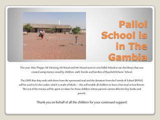 Pallol School is in The Gambia