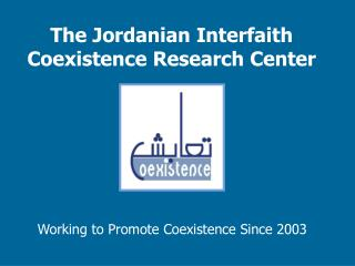 The Jordanian Interfaith Coexistence Research Center
