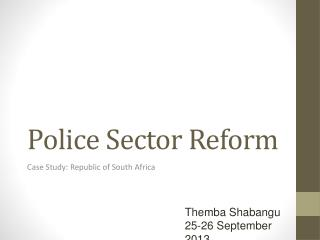 Police Sector Reform