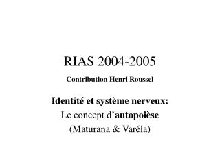 RIAS 2004-2005 Contribution Henri Roussel