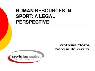 HUMAN RESOURCES IN SPORT: A LEGAL PERSPECTIVE
