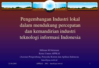 Hillman M Sulaiman Ketua Umum APPKAI (Asosiasi Pengembang, Penyedia Konten dan Aplikasi Indonesia