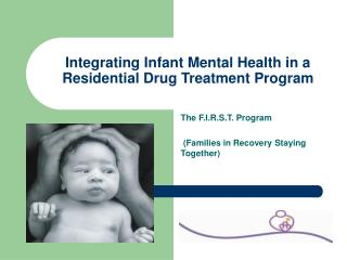 Integrating Infant Mental Health in a Residential Drug Treatment Program