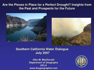 Are the Pieces in Place for a Perfect Drought? Insights from the Past and Prospects for the Future