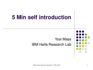 5 Min self introduction