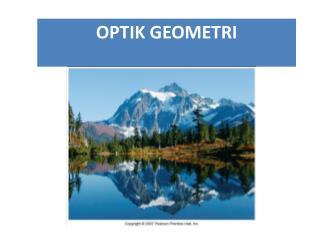 OPTIK GEOMETRI