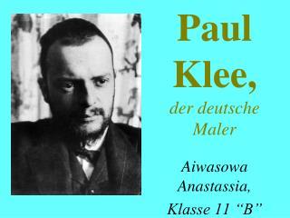Paul Klee , der deutsche Maler