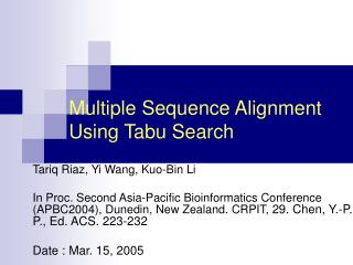 Multiple Sequence Alignment Using Tabu Search
